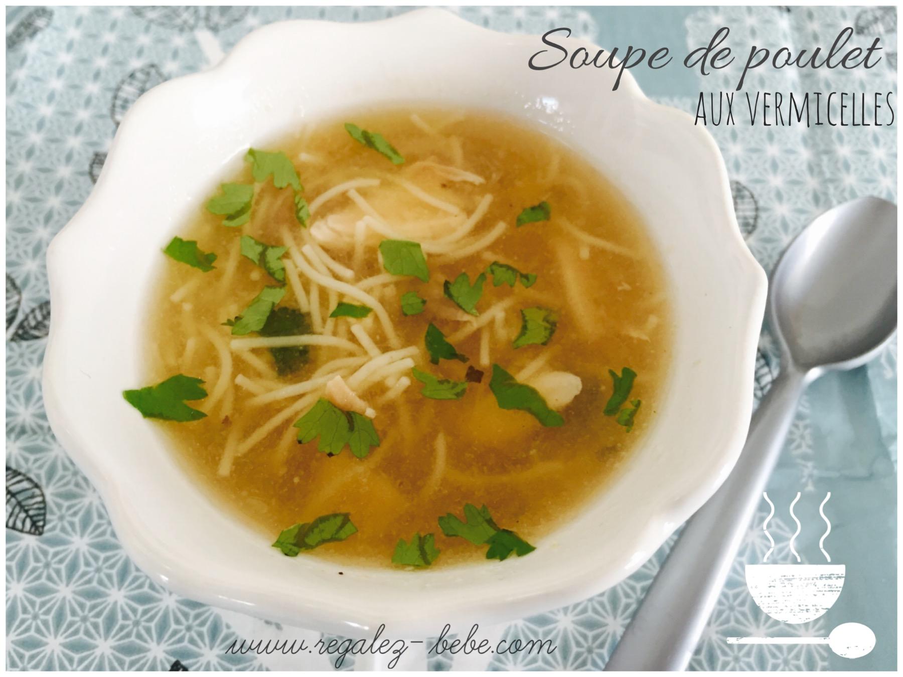 soupe de poulet aux vermicelles une recette de r 233 galez b 233 b 233